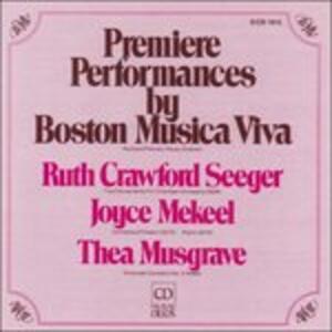 Premiere Performances By Boston Musica V - CD Audio di Ruth Crawford Seeger
