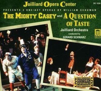 The Mighty Casey - a Question of Taste - CD Audio di William Schuman,Gerard Schwarz