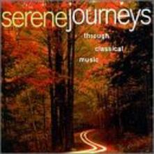 Serene Journeys Through Classical Music - CD Audio
