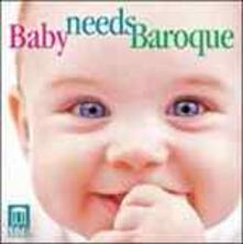 Baby Needs Baroque - CD Audio