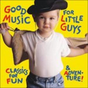 CD Good Music For Little Guy