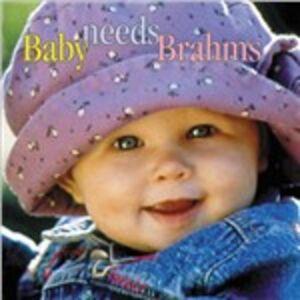 Foto Cover di Baby Needs Brahms, CD di Johannes Brahms, prodotto da Delos