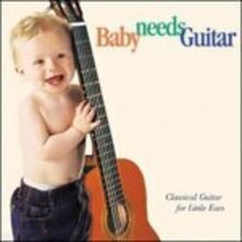 Baby Needs Guitar - CD Audio