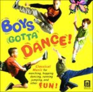 Boys Gotta Dance! - CD Audio