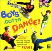 Boys Gotta Dance! - CD Audio