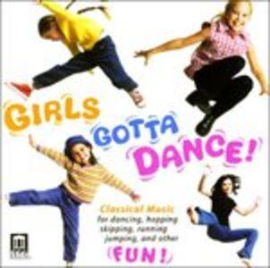 CD Girls Gotta Dance!