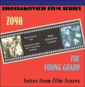 Zoya, the Young Guard (Colonna Sonora) - CD Audio di Dmitri Shostakovich