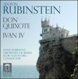 CD Don Quixote - Ivan iv di Anton Rubinstein