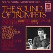 The Sound of Trumpets - Musica per Tromba - CD Audio di Gerard Schwarz