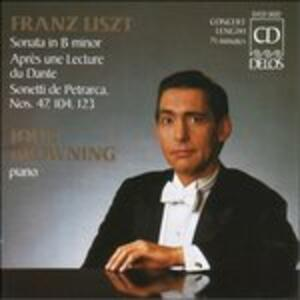 Sonata per Pianoforte S178-r21, Sonettidel Petrarca Nn.47, 104, 123 - CD Audio di Franz Liszt,John Browning