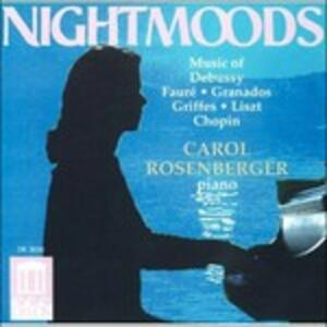 Nightmoods. Piano Recital - CD Audio di Carol Rosenberger