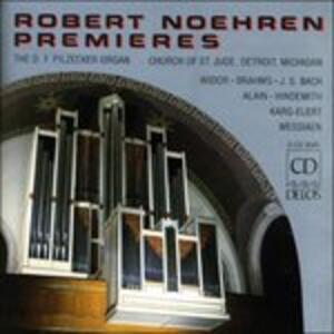 Robert Noehren Premieres - CD Audio di Robert Noehren