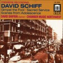 Divertimento from Gimpel the Fool - Sacred Service Suite - CD Audio di David Schiff