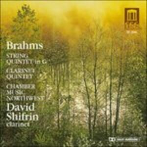 Quintetto per Archi n.2 Op.111, Quintetto per Clarinetto Op.115 - CD Audio di Johannes Brahms,David Shifrin