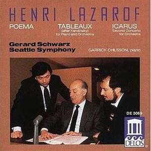 Tableaux da Kandinsky per Piano e Orchestra - CD Audio di Garrick Ohlsson,Henri Lazarof,Gerard Schwarz,Seattle Symphony Orchestra