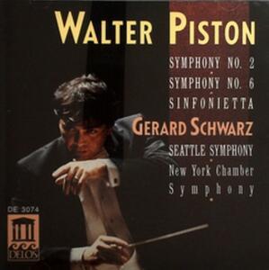 Sinfonie n.2, n.6 - CD Audio di Gerard Schwarz,Seattle Symphony Orchestra,Walter Piston