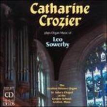 Sinfonia per Organo in Sol Maggiore, Requiescat in Pace, Fantasy for Flute Stops - CD Audio di Leo Sowerby