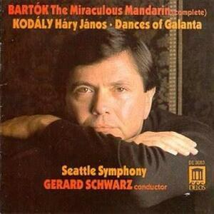 Il Mandarino Meraviglioso - CD Audio di Bela Bartok,Gerard Schwarz,Seattle Symphony Orchestra