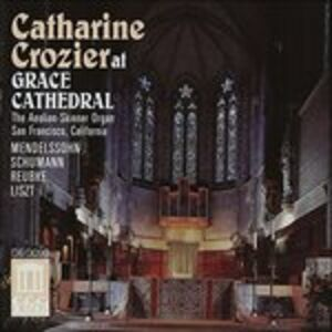 CD Catharine Crozier at Grace Cathedral. Sonata per Organo n.6 Op.65 di Felix Mendelssohn-Bartholdy