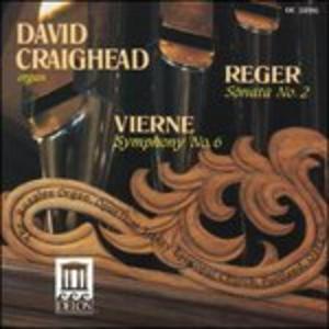 CD Sonata per organo n.2 / Sinfonia per organo n.6 Max Reger , Louis Vierne