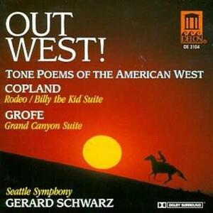 Out West! - CD Audio di Ferde Grofé,Gerard Schwarz,Seattle Symphony Orchestra