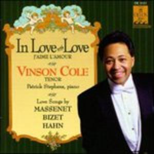 CD In Love with Love - Poema D'amore n.3, Elegia, Canti Intimi. Berceuse, Sonetto di Jules Massenet