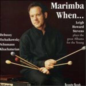 CD Marimba When.... Children's Corner di Claude Debussy