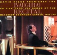 Inaugural Recital By David Higgs - CD Audio