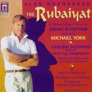 Rubaiyat Op.282 - CD Audio di Alan Hovhaness,Gerard Schwarz,Seattle Symphony Orchestra