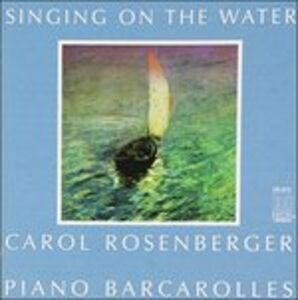 CD Singing on the Water - Opere per Pianoforte