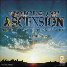 Voices of Ascension - from Chant to Reneissance - CD Audio di Dennis Keene