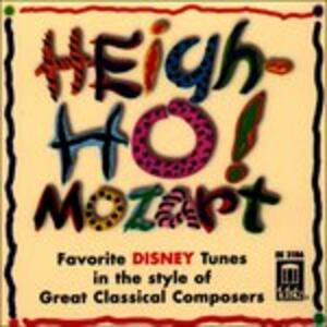 Heigh-Ho! Mozart;Favorite - CD Audio di Wolfgang Amadeus Mozart