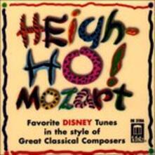 Heigh-Ho! Mozart;Favorite - CD Audio di Wolfgang Amadeus Mozart