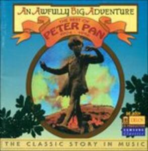 Peter Pan - the Classic Story in Music - CD Audio