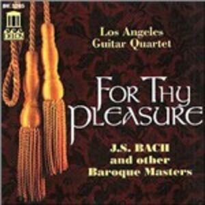Foto Cover di For Thy Pleasure, CD di Los Angeles Guitar Quartet, prodotto da Delos