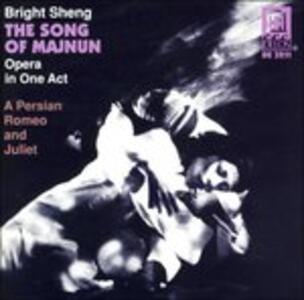 The Song of Majnun - CD Audio di Bright Sheng,John Holmquist