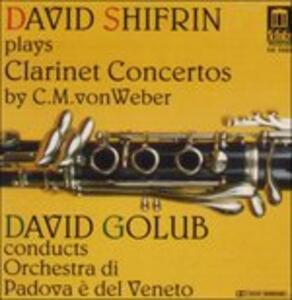 Concerto For Clarinet & O - CD Audio di Carl Maria Von Weber