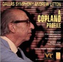 A Copland Profile - CD Audio di Aaron Copland,Dallas Symphony Orchestra,Andrew Litton