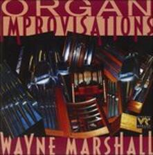 Organ Improvisations - CD Audio di Wayne Marshall
