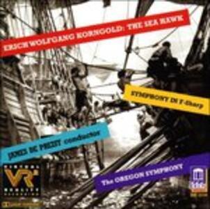 Sea Hawk-Symphony In - CD Audio di Erich Wolfgang Korngold