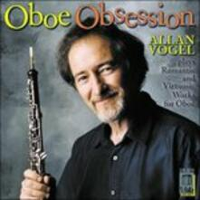 Oboe Obsession - Opere per Oboe - CD Audio
