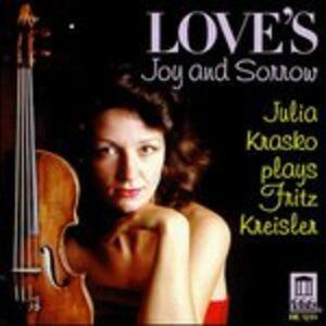 Foto Cover di Love'S Joy & Sorrow, CD di Fritz Kreisler, prodotto da Delos