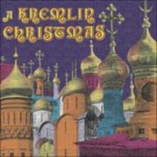 A Kremlin Christmas - Christmas Chants of Russia, 17th-20th Centuries - CD Audio
