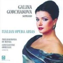 Italian Opera Arias - CD Audio di Constantine Orbelian,Galina Gorchakova