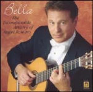CD Bella. The Artistry of Angel Romero