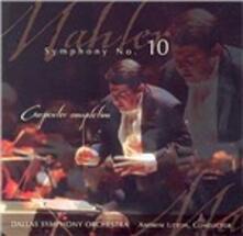 Sinfonia n.10 (Completamento di Clinton A. Carpenter) - CD Audio di Gustav Mahler,Dallas Symphony Orchestra,Andrew Litton