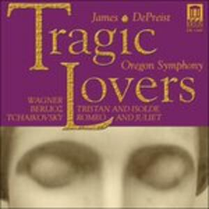 Tragic Lovers - Tristano e Isotta, Preludio - CD Audio di Richard Wagner