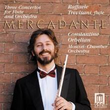 3 Concerti per flauto - CD Audio di Saverio Mercadante