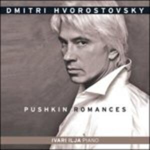 Pushkin Romances - CD Audio di Dmitri Hvorostovsky