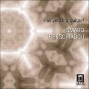 CD Reinventing Guitar!